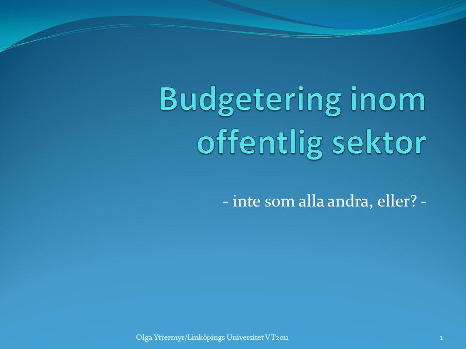 - inte som alla andra, eller? - 1Olga Yttermyr/Linköpings Universitet VT2011