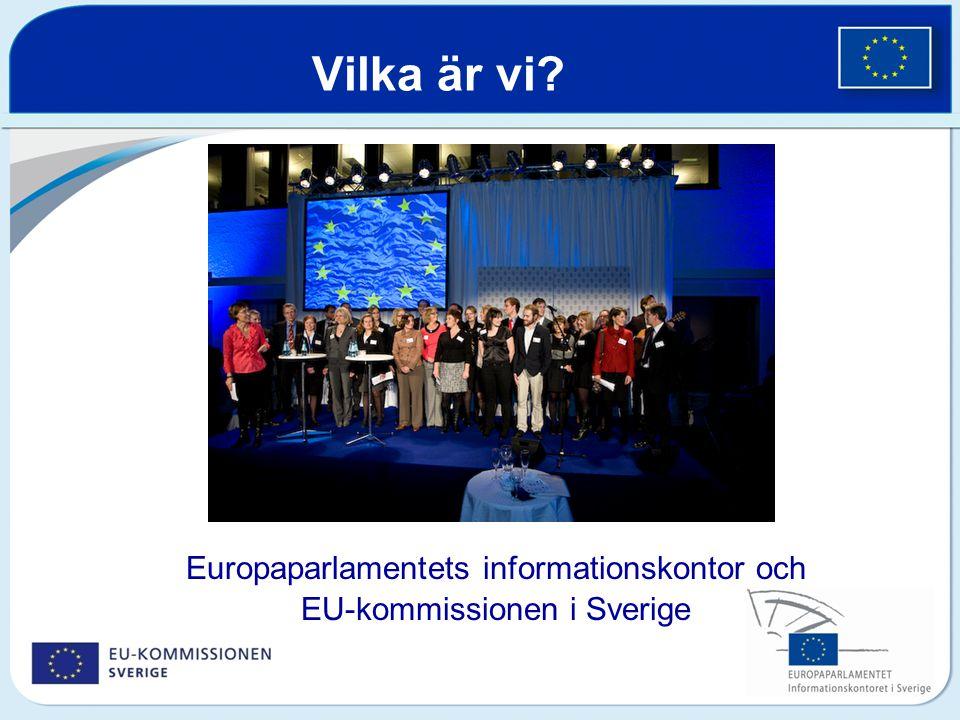 Vilka är vi? Europaparlamentets informationskontor och EU-kommissionen i Sverige