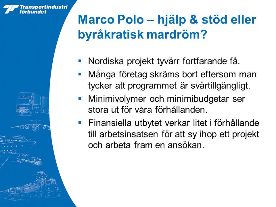 Marco Polo – hjälp & stöd eller byråkratisk mardröm.