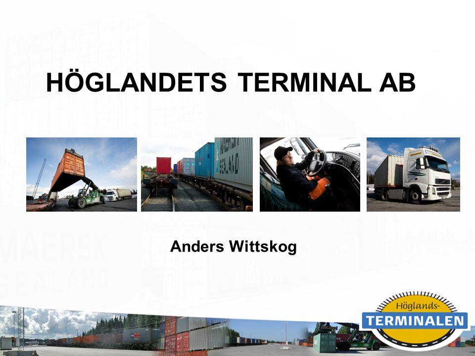 RUBRIK HÖGLANDETS TERMINAL AB Anders Wittskog