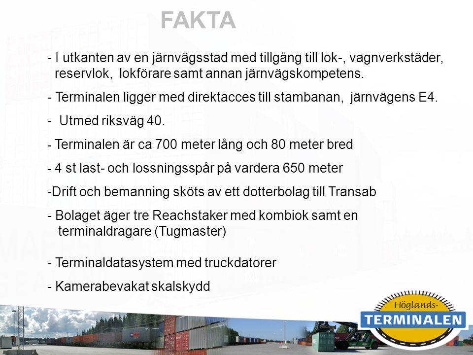 RUBRIK - I utkanten av en järnvägsstad med tillgång till lok-, vagnverkstäder, reservlok, lokförare samt annan järnvägskompetens. - Terminalen ligger