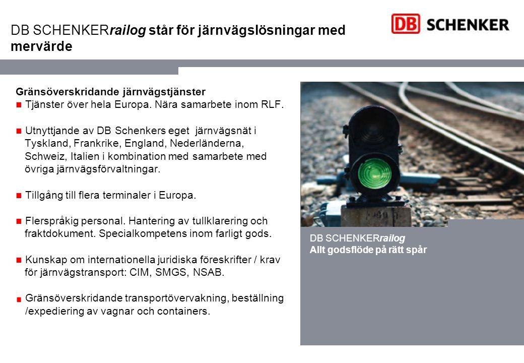 Järnvägslösningar med mervärde Rådgivning och kundspecifika upplägg Rådgivning rörande försäkring, ansvar (CIM, SMGS) samt förtullning.