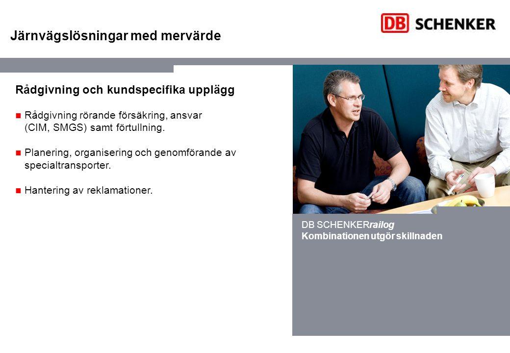 DB SCHENKERrailog – europatäckande nätverk DB SCHENKERrailog tillhandahåller tjänster över hela Europa.
