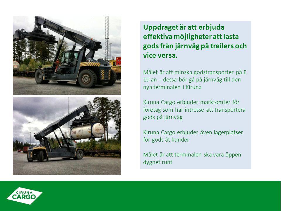 Uppdraget är att erbjuda effektiva möjligheter att lasta gods från järnväg på trailers och vice versa.