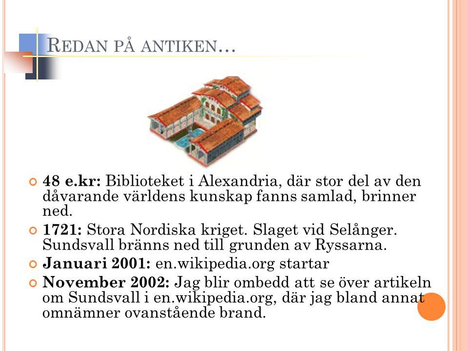 INTRESSEKONFLIKTER PÅ W IKIPEDIA November 2009: Ashberg avslöjar politikernas Wikipediamygel .