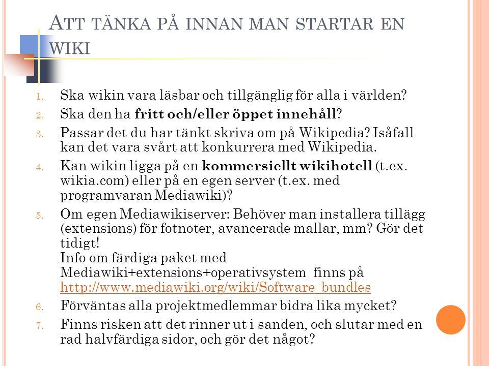 A TT TÄNKA PÅ INNAN MAN STARTAR EN WIKI 1.