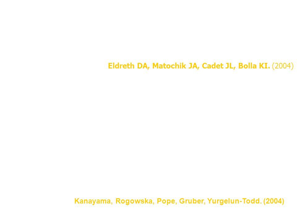 Eldreth DA, Matochik JA, Cadet JL, Bolla KI. (2004) Det kan antas att missbrukarna rekryterar alternativa neurala nätverk, som en kompensatorisk mekan