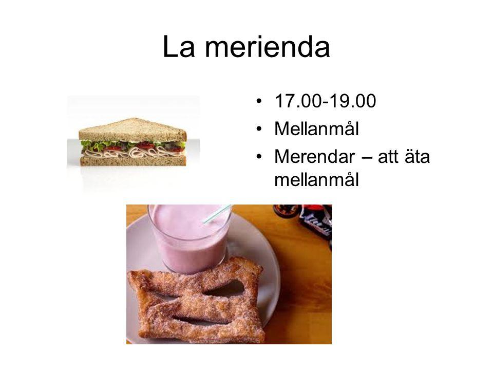La cena 21.00-23.00 Lättare måltid Cenar – att äta middag I Spanien är det mycket vanligare att familjer äter sin middag på restaurang