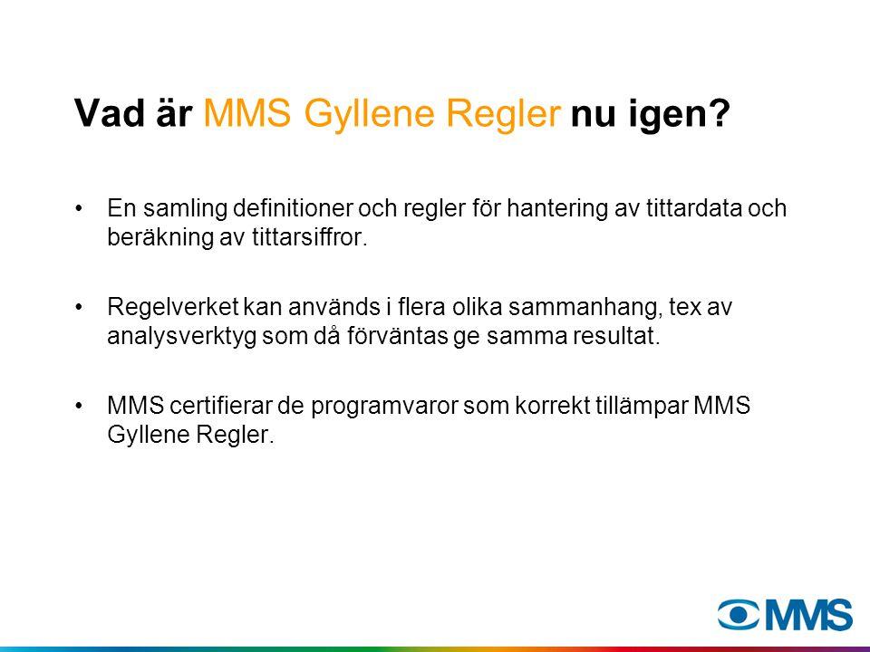 Varför MMS Gyllene Regler nu igen.Skapar jämförbarhet mellan program, kanaler m.m.