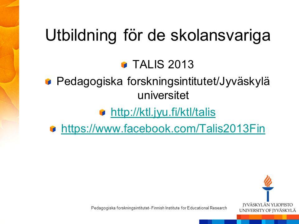 Återsändning av lärarlistan Så fort som möjligt, senast den 11 januari 2013 Excel-fil med e-post talis2013@jyu.fi Pedagogiska forskningsinstitutet gör ett slumpmässigt urval bland lärarna på er skola Pedagogiska forskningsintitutet - Finnish Institute for Educational Research