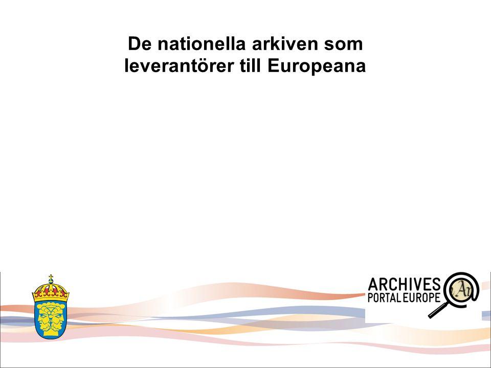 De nationella arkiven som leverantörer till Europeana