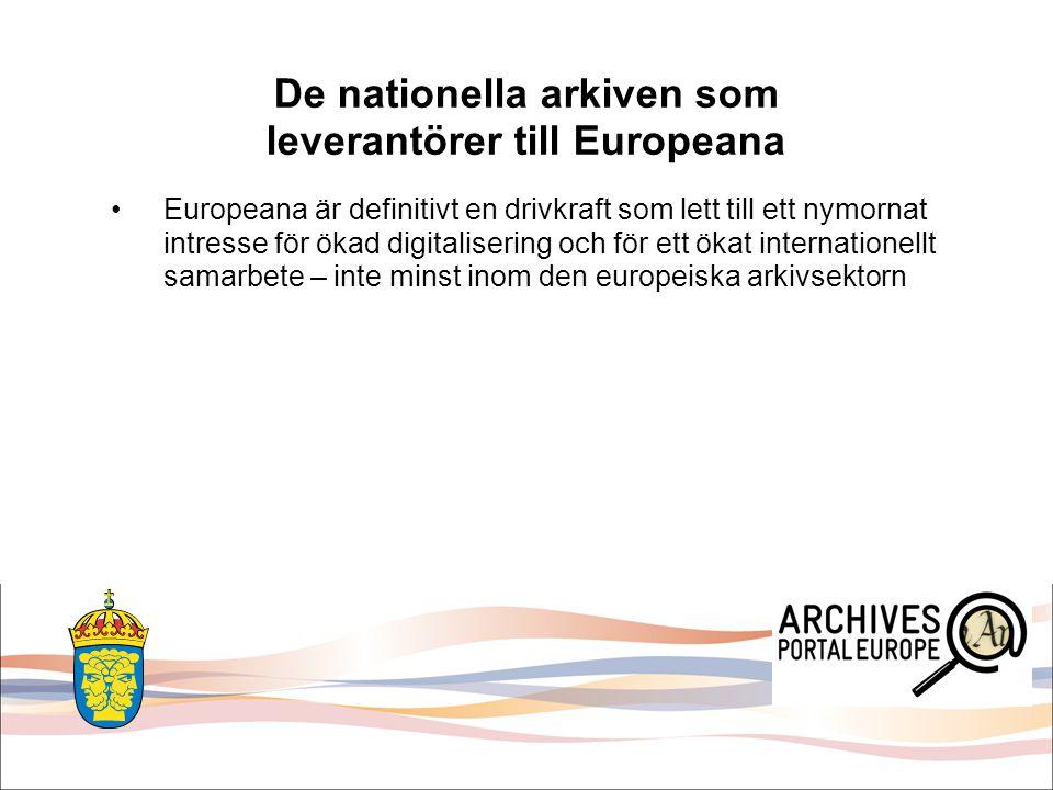 Europeana är definitivt en drivkraft som lett till ett nymornat intresse för ökad digitalisering och för ett ökat internationellt samarbete – inte min