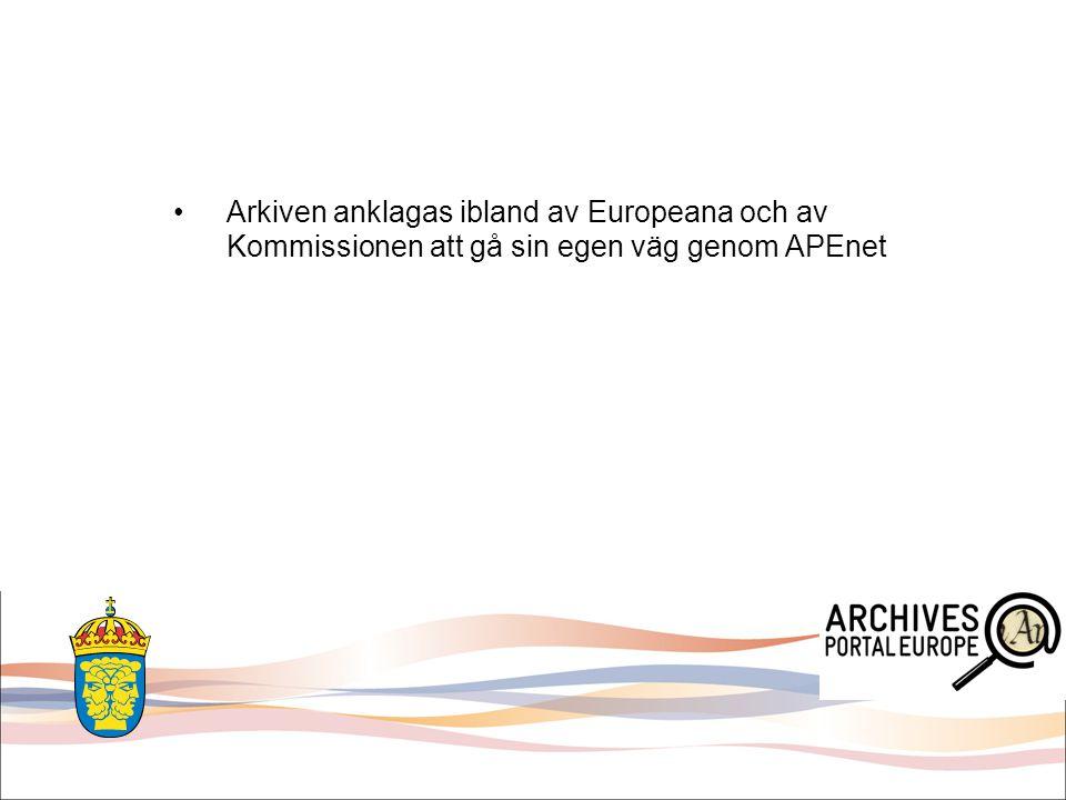Arkiven anklagas ibland av Europeana och av Kommissionen att gå sin egen väg genom APEnet