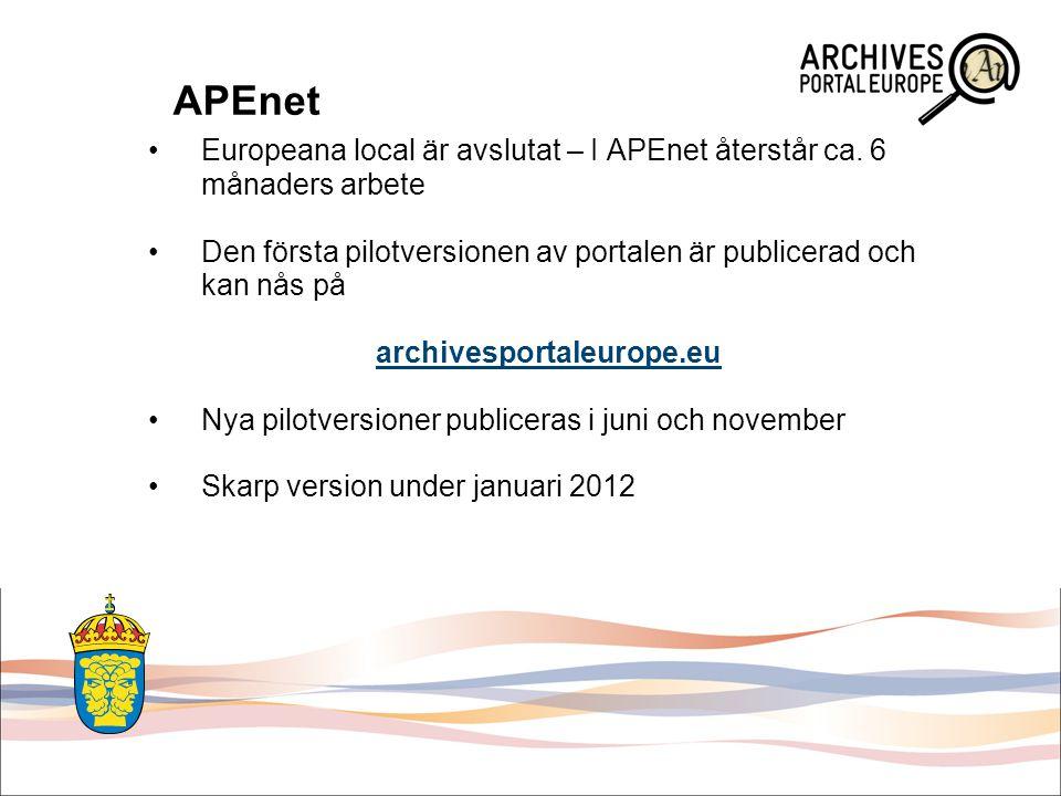APEnet Europeana local är avslutat – I APEnet återstår ca. 6 månaders arbete Den första pilotversionen av portalen är publicerad och kan nås på archiv