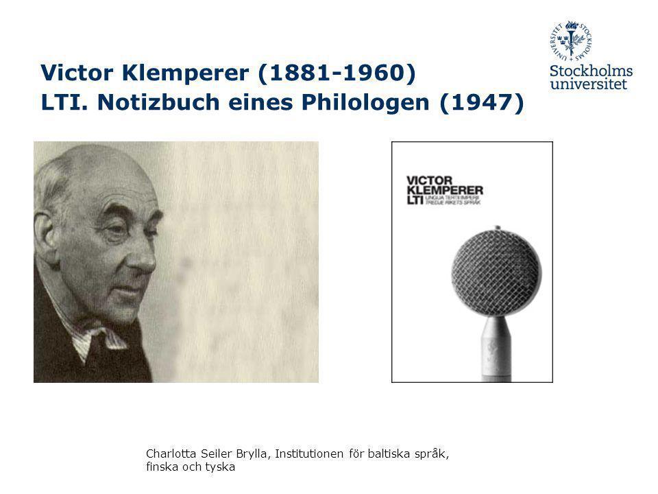 Victor Klemperer (1881-1960) LTI.