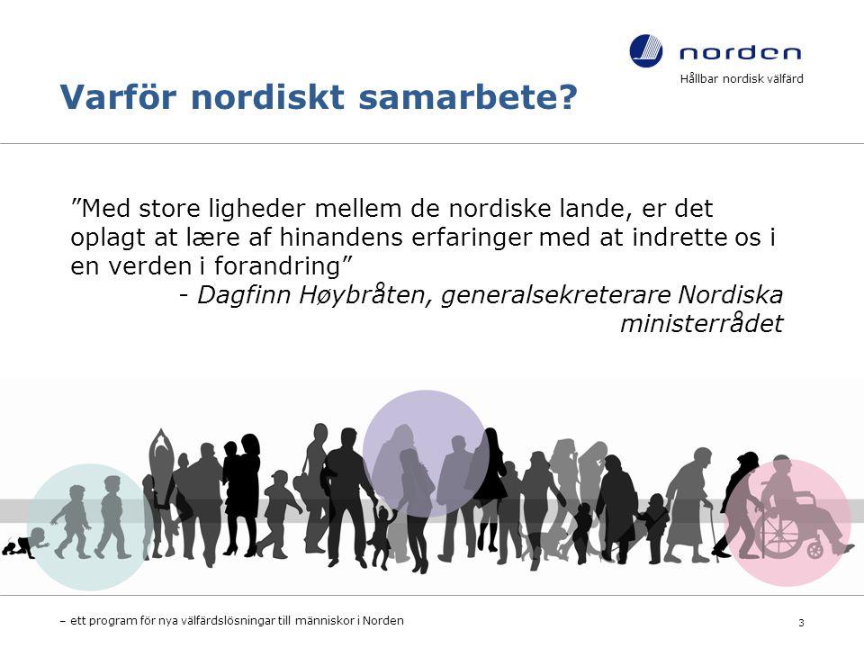 Varför nordiskt samarbete.
