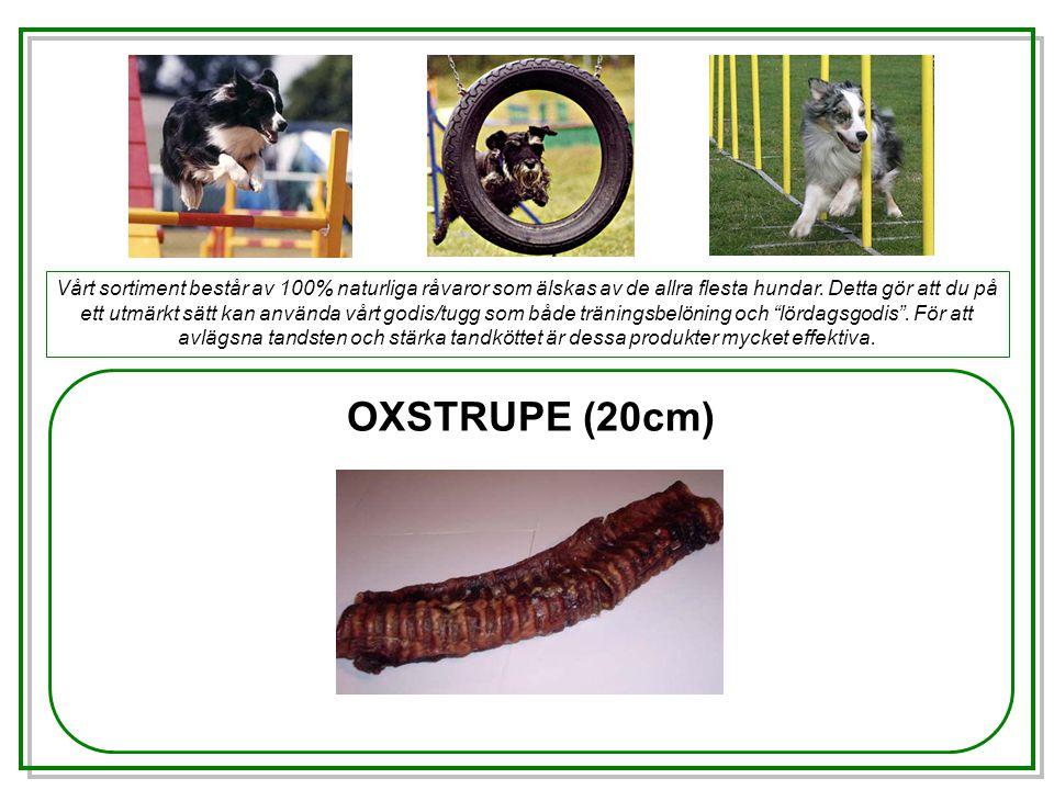 OXTESTIKEL Vårt sortiment består av 100% naturliga råvaror som älskas av de allra flesta hundar.