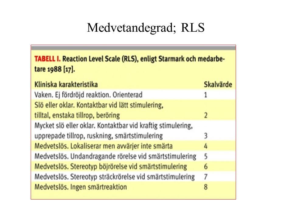Medvetandegrad; RLS
