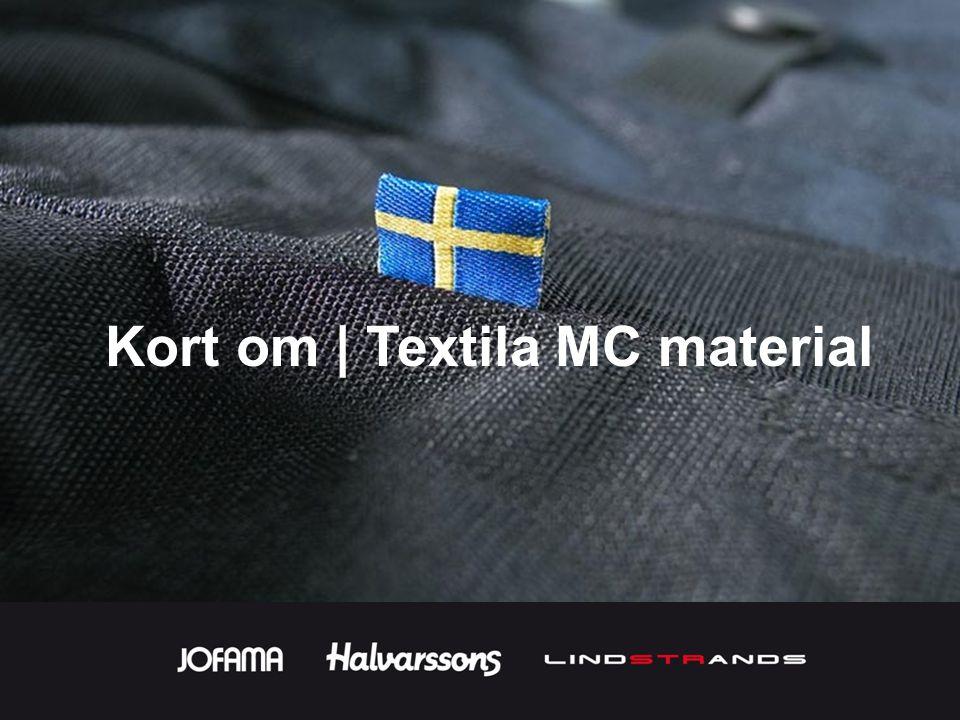 Kort om | Textila MC material