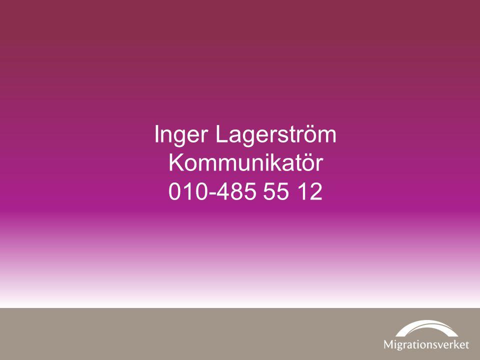 Inger Lagerström Kommunikatör 010-485 55 12