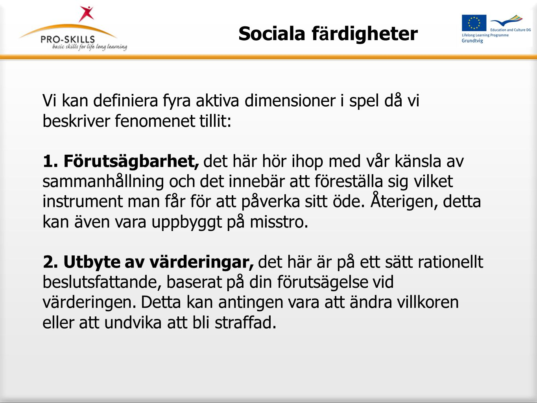 Sociala f ä rdigheter 3.