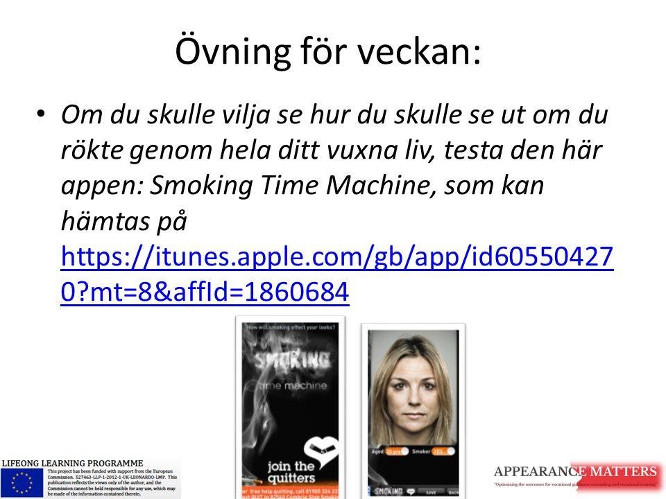 Övning för veckan: Om du skulle vilja se hur du skulle se ut om du rökte genom hela ditt vuxna liv, testa den här appen: Smoking Time Machine, som kan