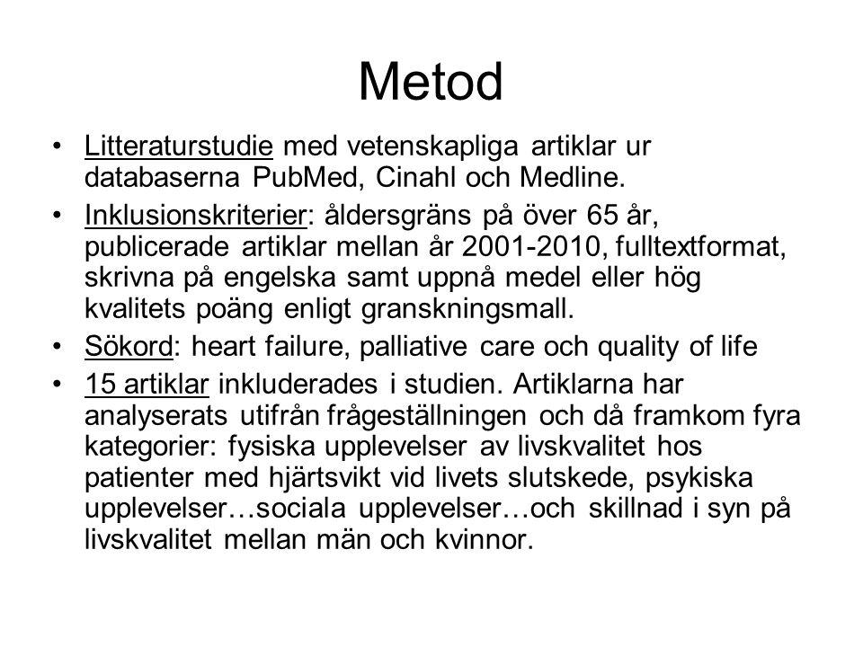 Metod Litteraturstudie med vetenskapliga artiklar ur databaserna PubMed, Cinahl och Medline. Inklusionskriterier: åldersgräns på över 65 år, publicera