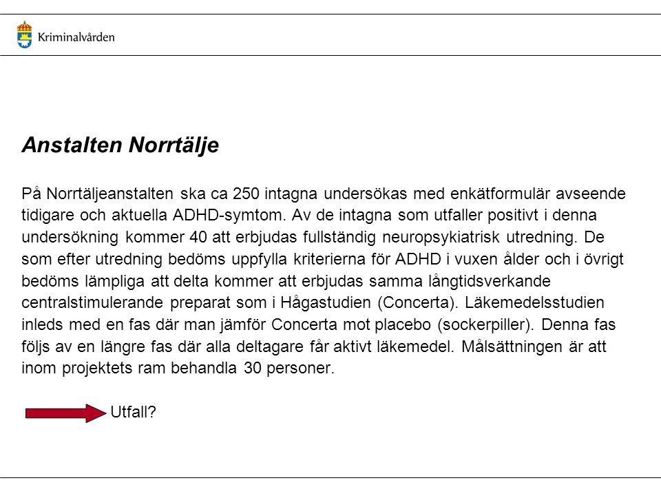 Ambition och ansvar SOU 2006:100 Vård och stöd till psykiskt störda lagöverträdare SOU 2006:91 Öppenvård med särskilda villkor Ny/förändrad kriminalvårdslagstiftning - Innebörd och konsekvenser för bl.a.