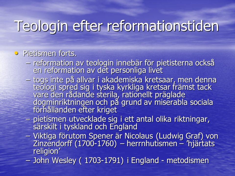 Modernismens teologi 1750 - På 1700-talet får dne kristna teologin en verklig global aspekt På 1700-talet får dne kristna teologin en verklig global aspekt –främst kolonialiseringen till USA från Skandinavien, Tyskland och england –nya och varierande rörelsen i USA: lutheraner, reformerta och ana-baptister –ny emmigration från Irland och Italien gör katolismen starkare - också nvandring/mission till Australien, syd-amerika, indien, bortre asien och afrika skapar utrymme för lokala varianter av kristen teologi –med tiden alltmer kritiska spetsar mot kristendomens euro-centrisitet