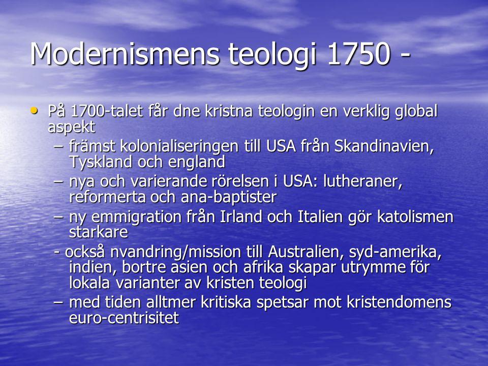 Modernismens teologi 4) upplysningstänkandet var trots allt ändå rätt lokalt förankrat 4) upplysningstänkandet var trots allt ändå rätt lokalt förankrat –geografiskt rör vi oss i Tyskland, England och Frankrike –upplysningstänkandet når t.ex.