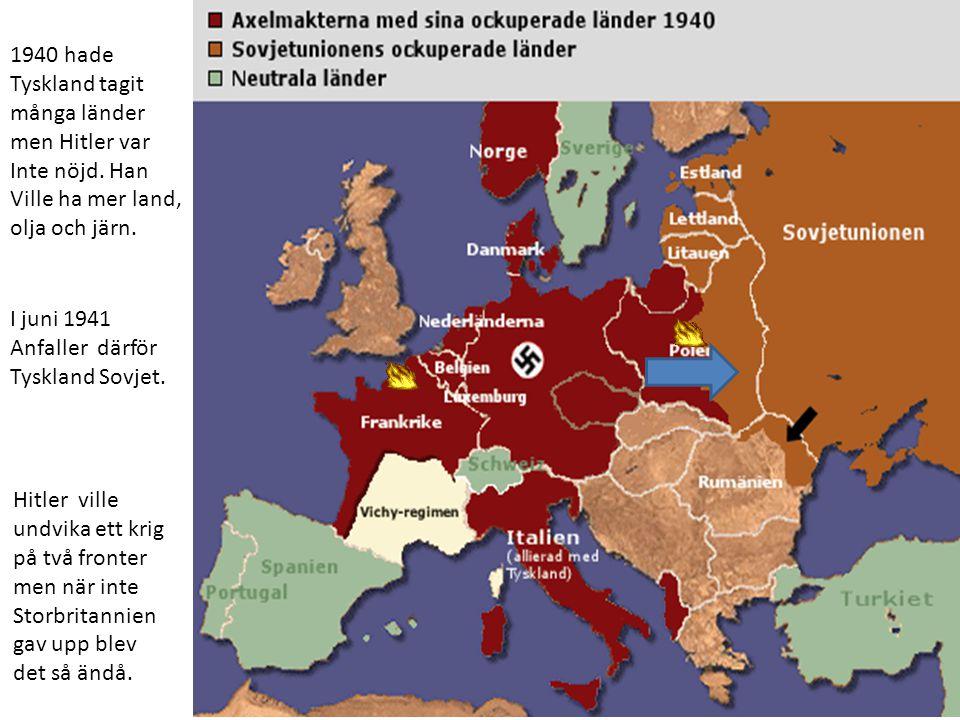 Hitler ville undvika ett krig på två fronter men när inte Storbritannien gav upp blev det så ändå.