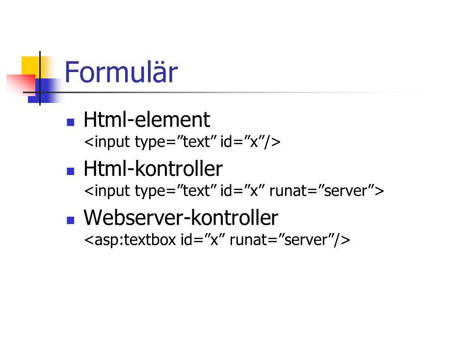 Formulär Html-element Html-kontroller Webserver-kontroller
