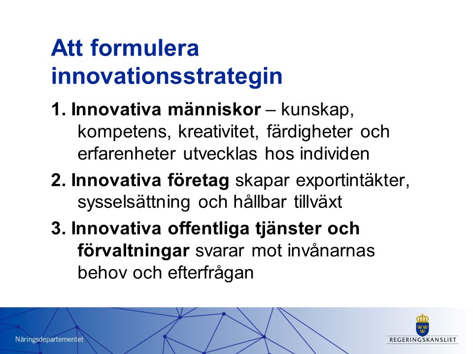 Att formulera innovationsstrategin 1.
