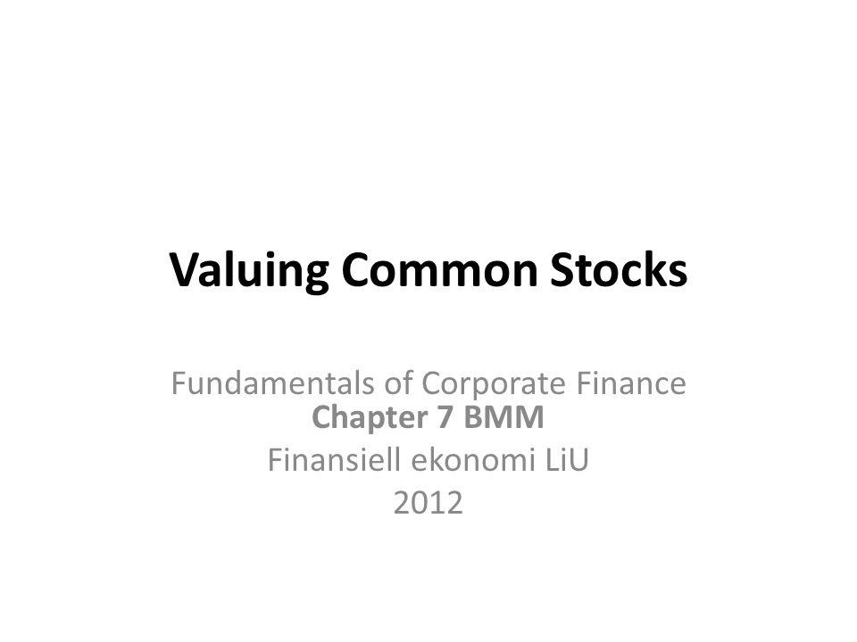 Kom ihåg Nuvärde concepts can be applied to the valuation of common stocks Förhållande mellan aktie kurs, avkastning per aktie (earnings per share EPS) och tillväxt (growth rate) g Räkna ut kapitalkostnader på eget kapital r, diskonterings ränta 2