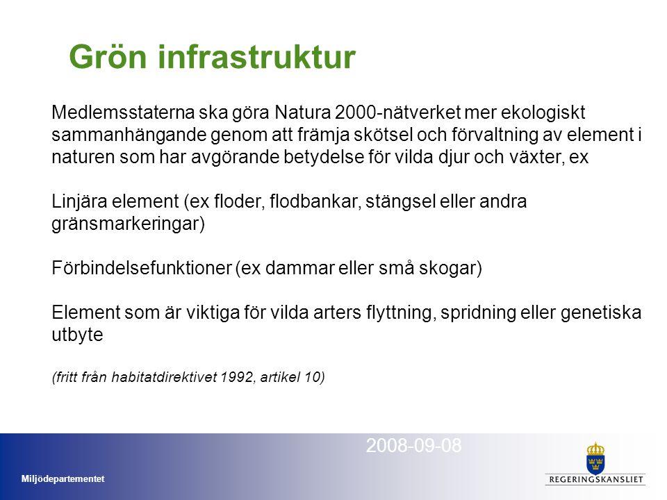 Miljödepartementet Ekosystemtjänsterna Michael Löfroth Miljödepartemenetet 2008-09-08 Medlemsstaterna ska göra Natura 2000-nätverket mer ekologiskt sa