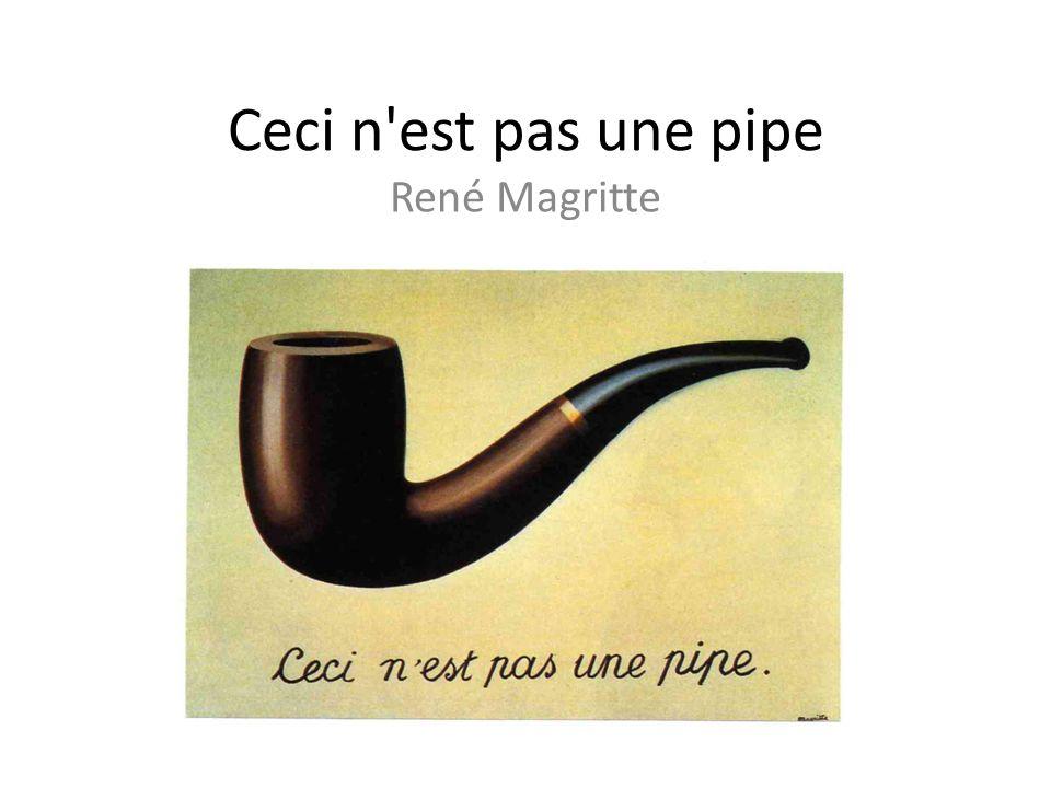 Ceci n'est pas une pipe René Magritte