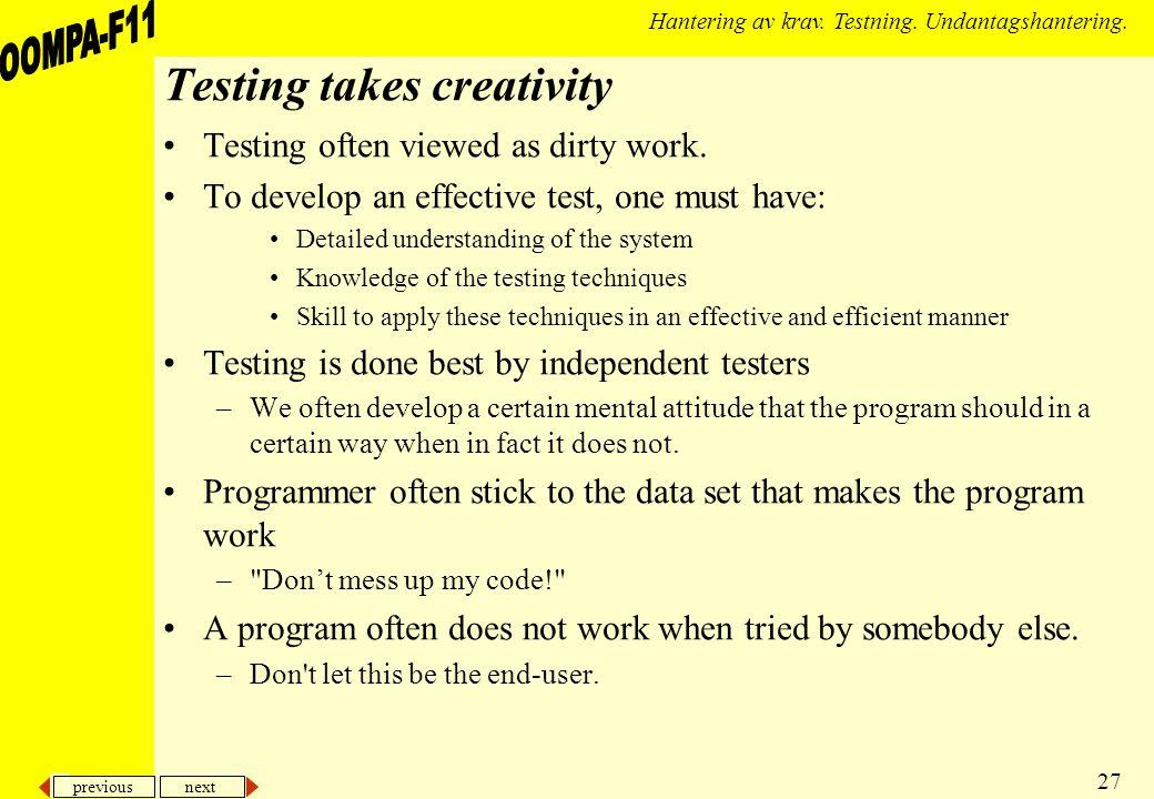 previous next 27 Hantering av krav. Testning. Undantagshantering.