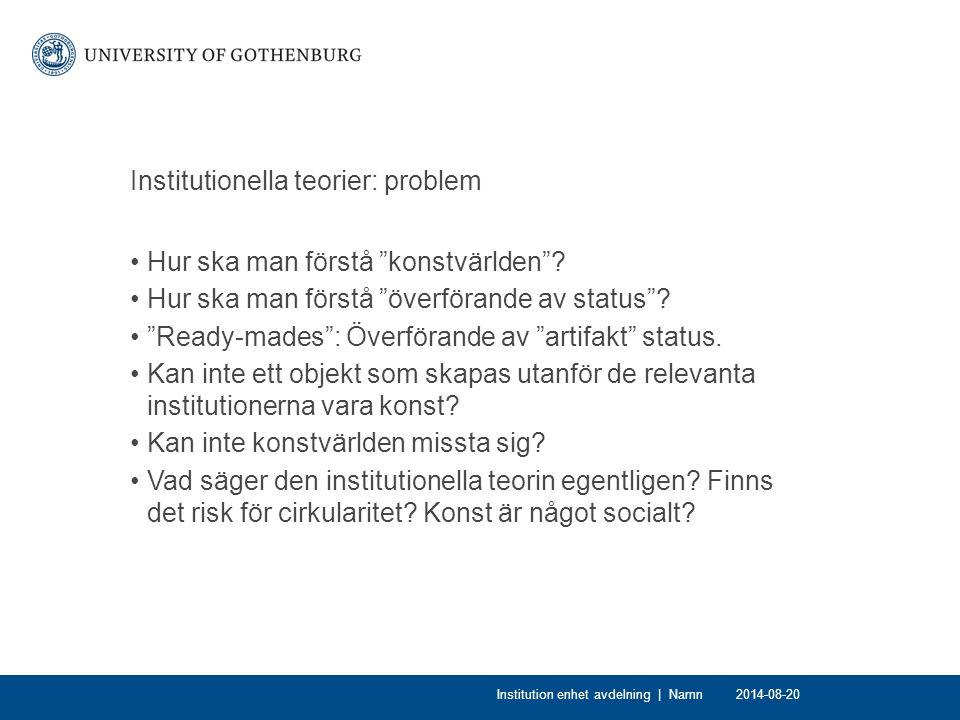 Institutionella teorier: problem Hur ska man förstå konstvärlden .