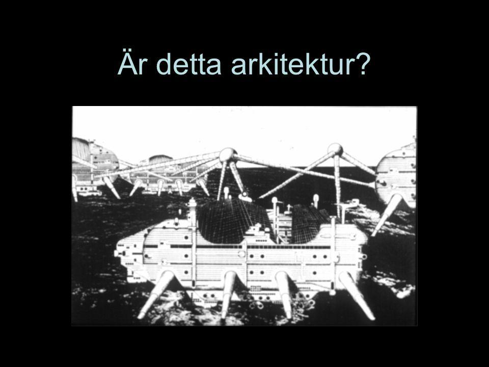 Problem: Finns det arkitektur utan arkitekter ?