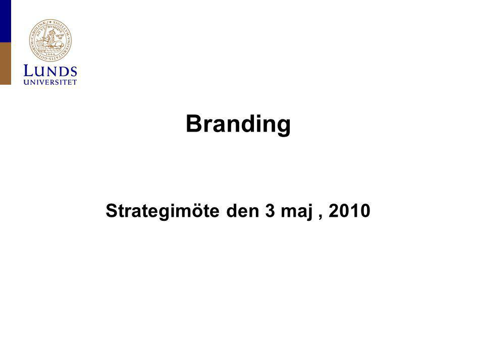 Branding Strategimöte den 3 maj, 2010