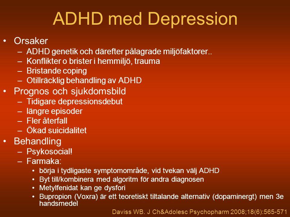 Mani vs ADHD EPISODISK –Avgränsad period på min 7 dagar (4 vid hypomani) SPECIFIKA SYMPTOM –Upprymd, grandios, –minskat sömnbehov, –Tankeflykt, irritabel, målinriktat aktiv, ÖVERLAPPANDE SYMPTOM –Pratsam, överaktiv, irritabel omdömeslös, lättdistraherad, OCH kan vara kaotisk, växla aktivitet o även vara förvirrad o tappa omdömet KONTINUERLIG –Märks o stör före 7 års ålder SPECIFIKA SYMPTOM –Ouppmärksam, glömsk, disträ, slarvar, tappar, gör ej färdigt, oorganiserad, lyssnar ej ÖVERLAPP SYMPTOM –Överaktiv, stökig, pratsam varvad, impulsiv, avbryter, lättdistraherad OCH kan sova lite, växla i humör, vara arg o handlar först och tänker sedan, Fritt ur Kent l.& Craddock N, J Aff Dis 73 (2003) 211–221