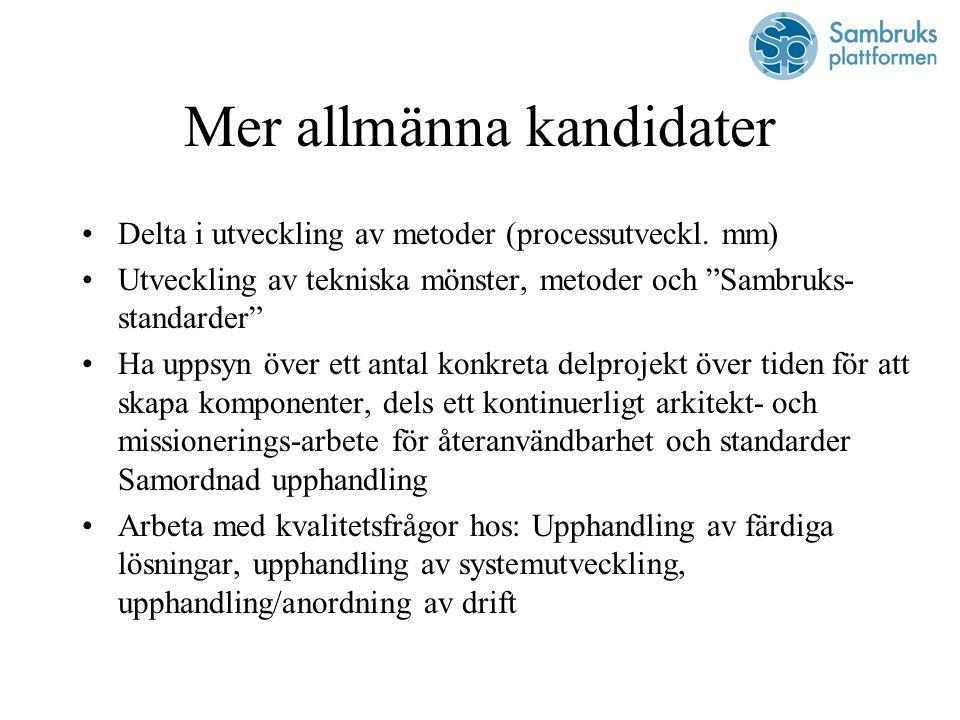 Mer allmänna kandidater Delta i utveckling av metoder (processutveckl.