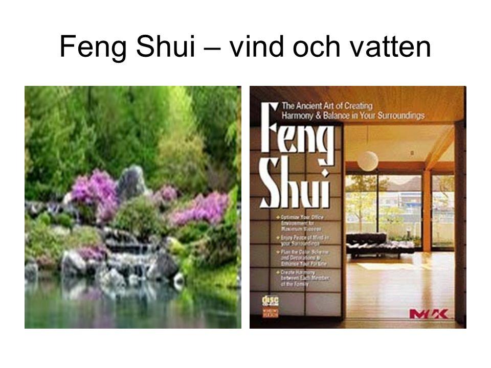 Feng Shui – vind och vatten