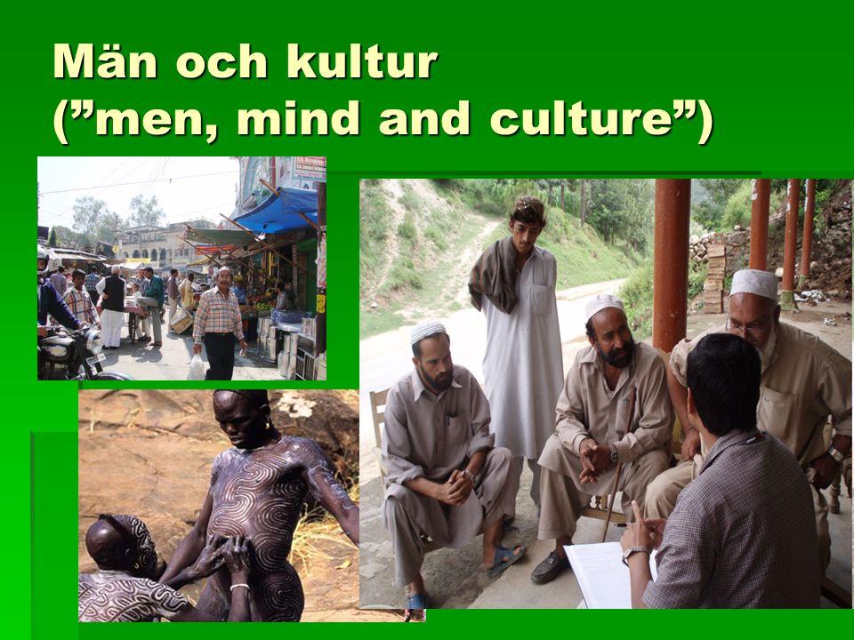 Män och kultur ( men, mind and culture )