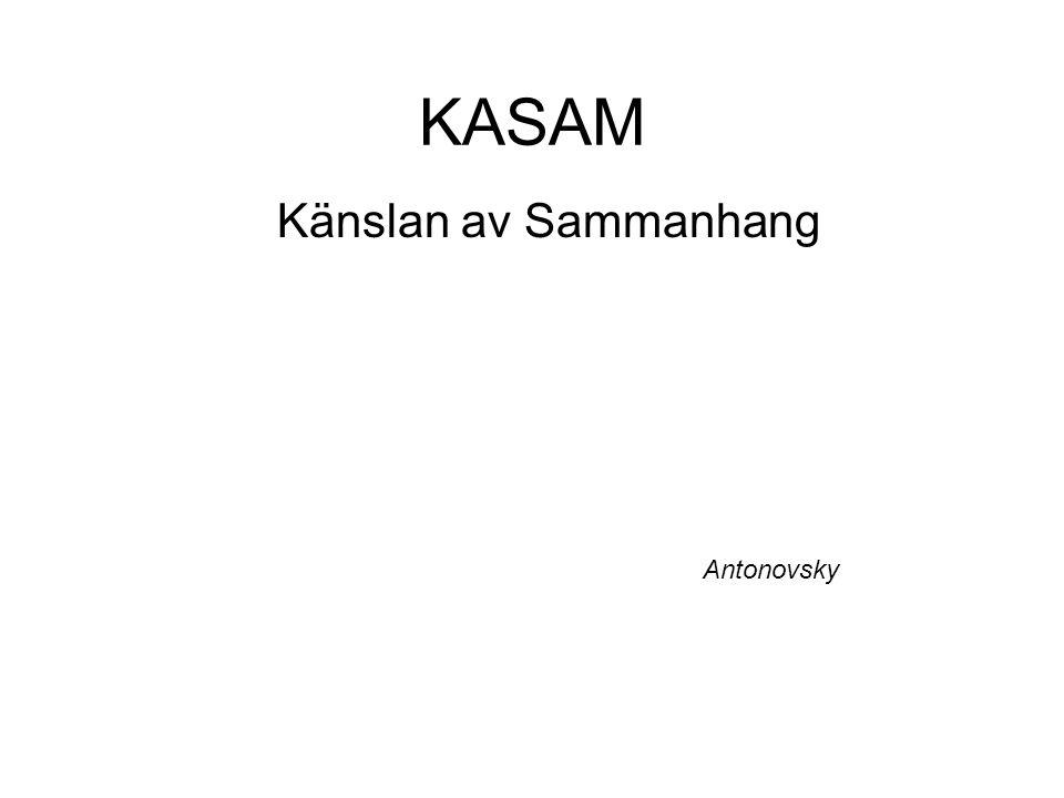 KASAM Känslan av Sammanhang Antonovsky