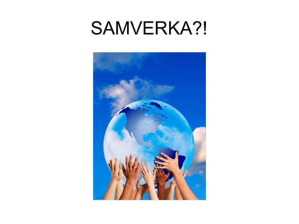 SAMVERKA?!