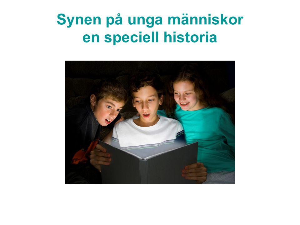 Synen på unga människor en speciell historia