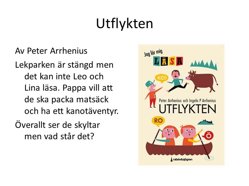 Utflykten Av Peter Arrhenius Lekparken är stängd men det kan inte Leo och Lina läsa. Pappa vill att de ska packa matsäck och ha ett kanotäventyr. Över