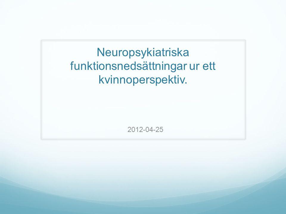 Andra psykiska problem vid NPF Högst förekomst bland kliniska fall - Dyslexi - Trotssyndrom hos barn - Beteendestörning, tidig kriminalitet - Depression - Bipolär sjukdom - Ångeststörning - Tics - Annan NPF diagnos 30% av flickorna i projektet m ADHD har autistiska drag ( Kopp 2010) 2014-08-20Monica Nordlander