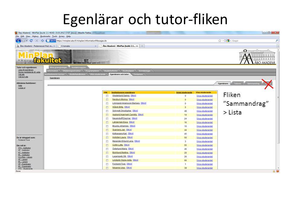 Egenlärar och tutor-fliken Fliken Sammandrag > Lista